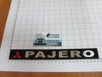 Эмблема шильдик Pajero для Mitsubishi на багажник 265*30 мм